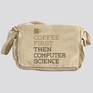 Coffee Then Computer Science Messenger Bag