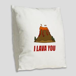 I Lava You Volcano Burlap Throw Pillow