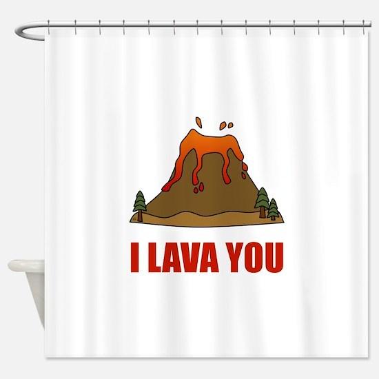 I Lava You Volcano Shower Curtain