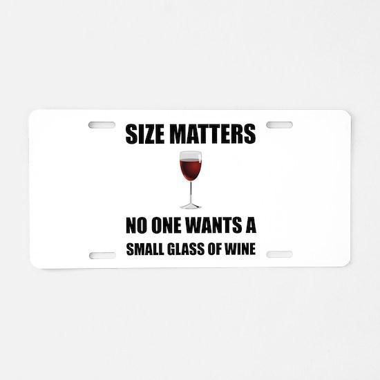 Size Matters Wine Aluminum License Plate