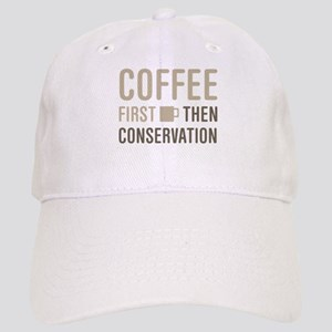 Coffee Then Conservation Cap