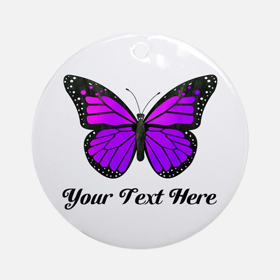 Purple Butterfly Custom Text Ornament (Round)