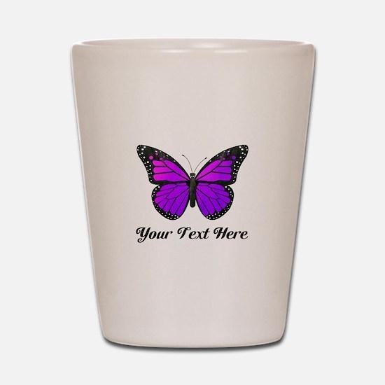 Purple Butterfly Custom Text Shot Glass