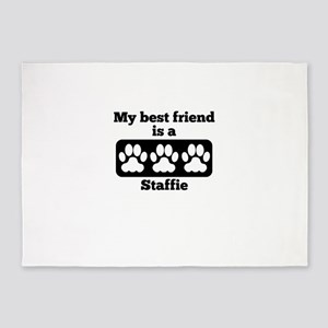 My Best Friend Is A Staffie 5'x7'Area Rug