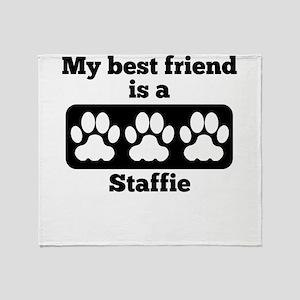 My Best Friend Is A Staffie Throw Blanket