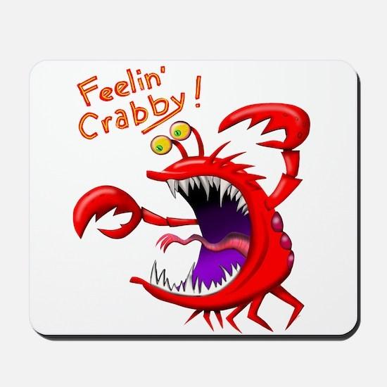 Feeling Crabby Mousepad