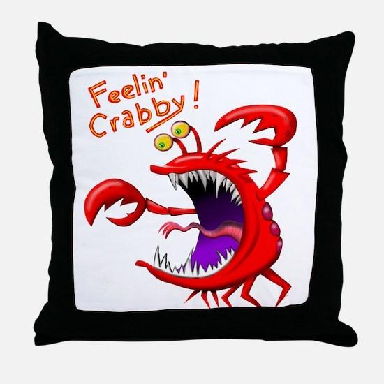Feeling Crabby Throw Pillow