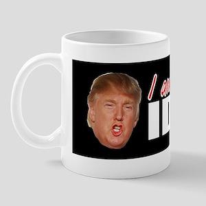 Trump | I am an IDIOT | Mug