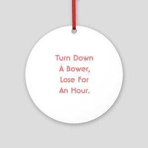 Turn Down Bower Ornament (Round)