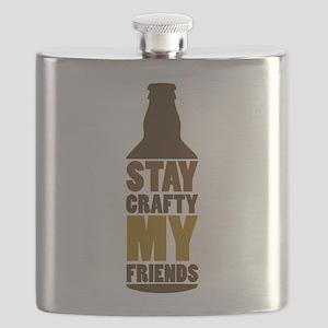 Stay Crafty My Friends Flask