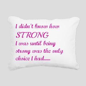 Strong Rectangular Canvas Pillow