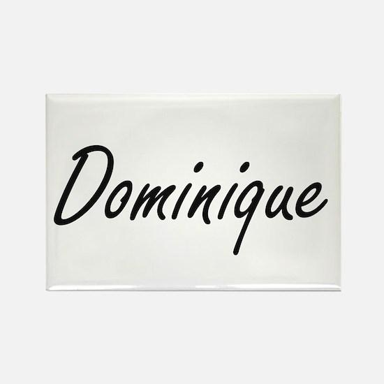Dominique artistic Name Design Magnets