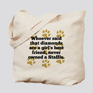 Staffies Are A Girls Best Friend Tote Bag