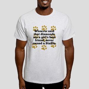 Staffies Are A Girls Best Friend T-Shirt