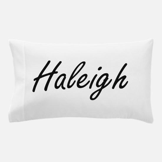 Haleigh artistic Name Design Pillow Case