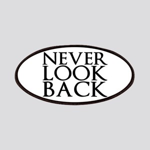 Never Look Back Patch