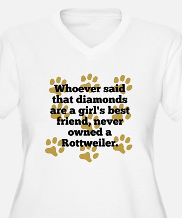Rottweilers Are A Girls Best Friend Plus Size T-Sh