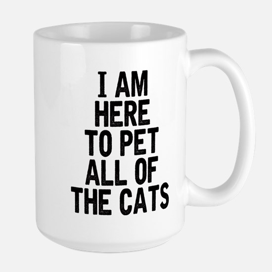 Here To Pet All Of The Cats Mugs