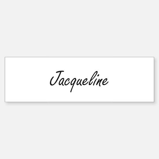 Jacqueline artistic Name Design Bumper Bumper Bumper Sticker