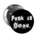 Punk is Dead Button