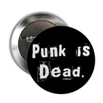 "Punk is Dead 2.25"" Button (10 pack)"