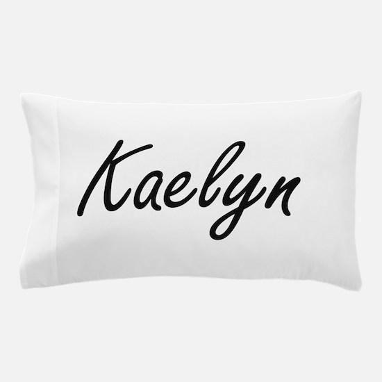 Kaelyn artistic Name Design Pillow Case