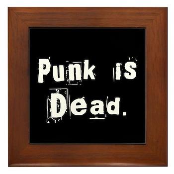 Punk is Dead Framed Tile