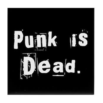 Punk is Dead Tile Coaster