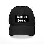 Punk is Dead Black Cap