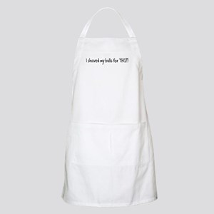 I Shaved my Balls for THIS?! BBQ Apron
