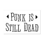 Punk = Still Dead Mini Poster Print