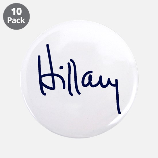 """Hillary Signature 3.5"""" Button (10 pack)"""