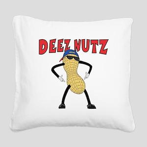 DEEZ NUTZ Square Canvas Pillow