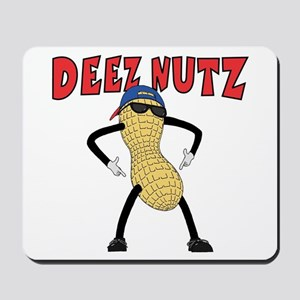 DEEZ NUTZ Mousepad