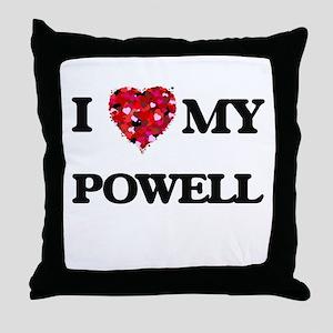 I Love MY Powell Throw Pillow