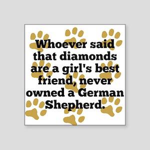 German Shepherds Are A Girls Best Friend Sticker
