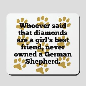 German Shepherds Are A Girls Best Friend Mousepad