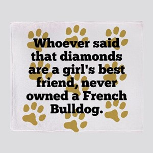 French Bulldogs Are A Girls Best Friend Throw Blan