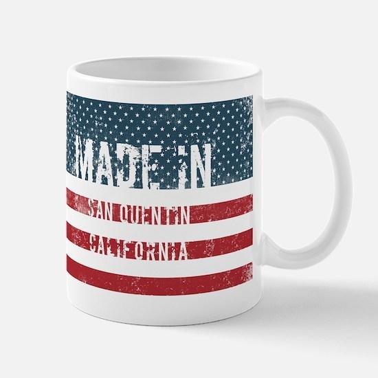 Made in San Quentin, California Mugs