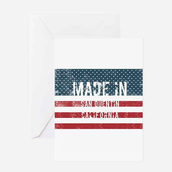 Made in San Quentin, California Greeting Cards