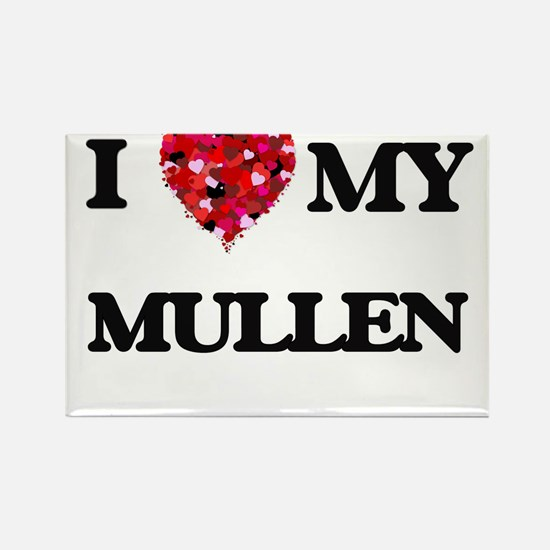 I Love MY Mullen Magnets