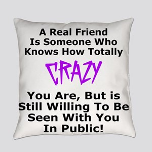 A REAL FRIEND Everyday Pillow
