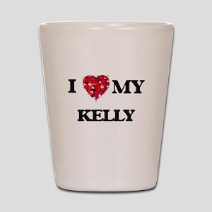 I Love MY Kelly Shot Glass