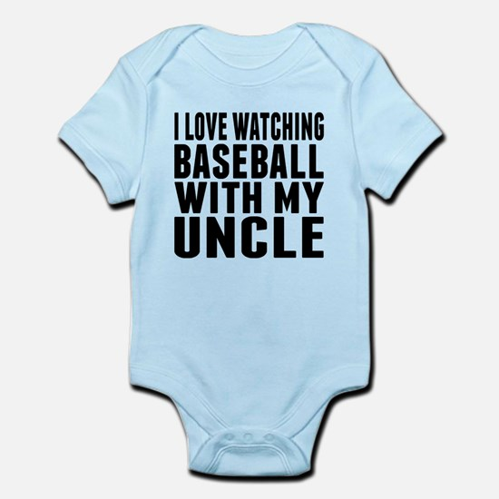 I Love Watching Baseball With My Uncle Body Suit