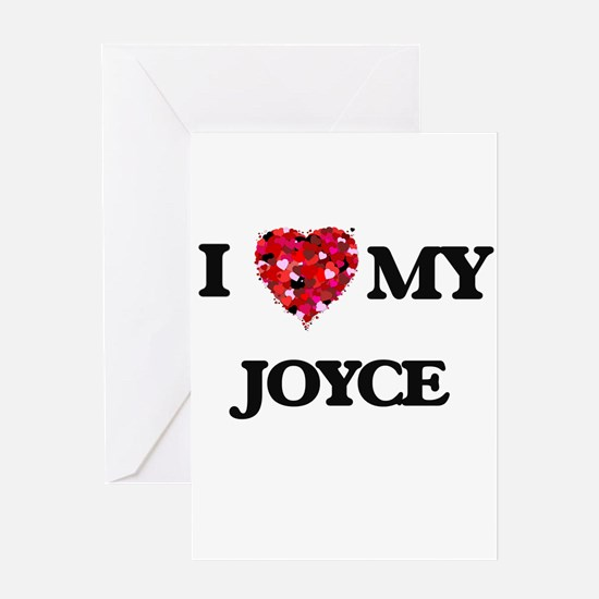 I Love MY Joyce Greeting Cards