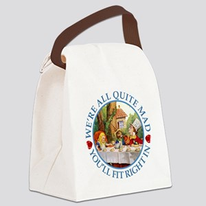 We're All Quite Mad, You'll Fit R Canvas Lunch Bag