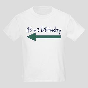 It's His Birthday Kids Light T-Shirt