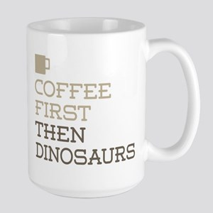 Coffee Then Dinosaurs Mugs