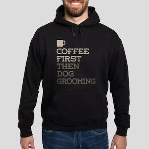 Coffee Then Dog Grooming Hoodie (dark)