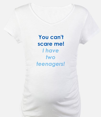I HAVE TWO TEENS Shirt